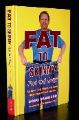 FAT TO SKINNY Fast and Easy Original Book