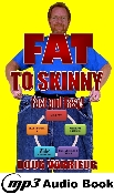 FAT TO SKINNY Fast and Easy Audio Book